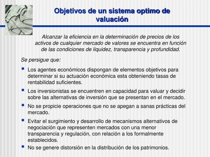 Objetivos de un sistema optimo de valuación