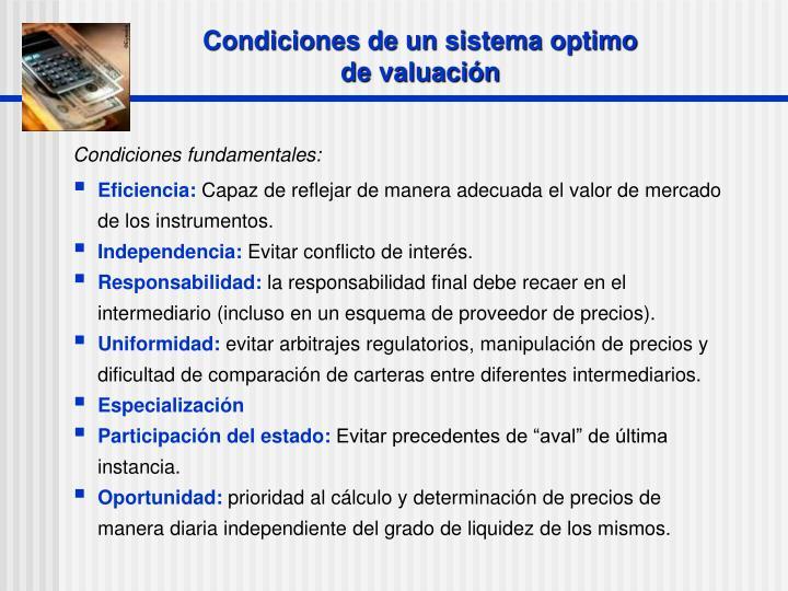 Condiciones de un sistema optimo de valuación