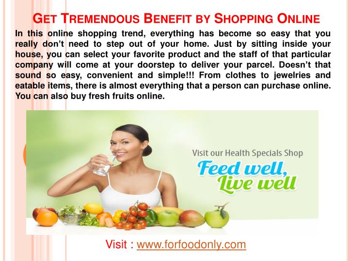 Get tremendous benefit by shopping online