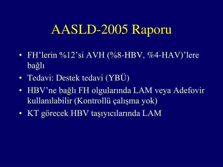 AASLD-2005 Raporu