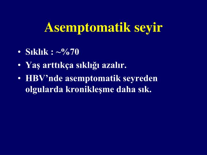Asemptomatik seyir