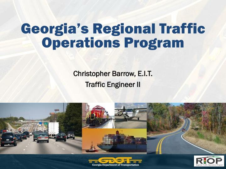 Georgia s regional traffic operations program