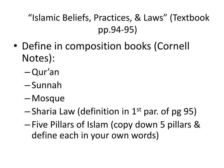 islamic beliefs observances laws Islam: beliefs and observances by caesar e farah pages 220, 243-48, 274  towards an eclectic system of legislating for modern needs within the more broadly interpreted tenets of the.