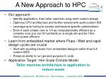 a new approach to hpc1