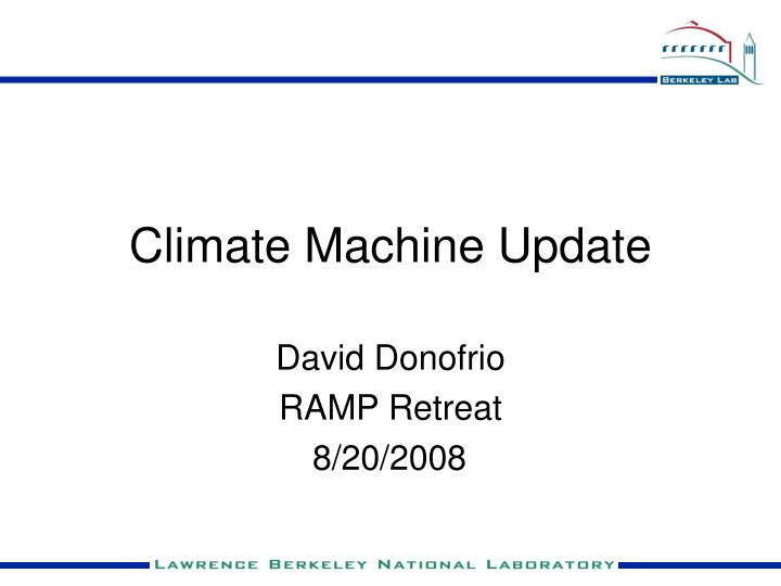 Climate machine update