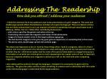 addressing the readership
