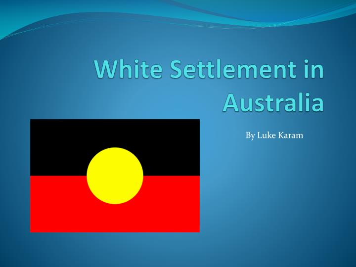 White settlement in australia