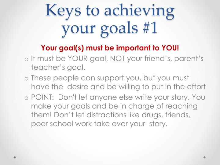 Keys to achieving