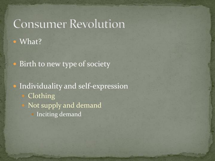Consumer Revolution