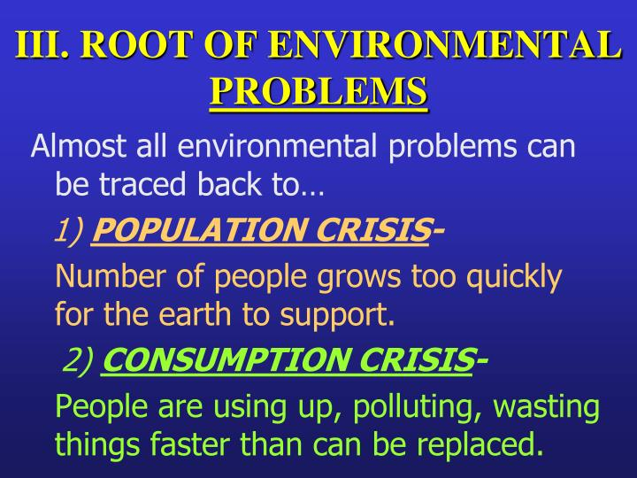 III. ROOT OF ENVIRONMENTAL