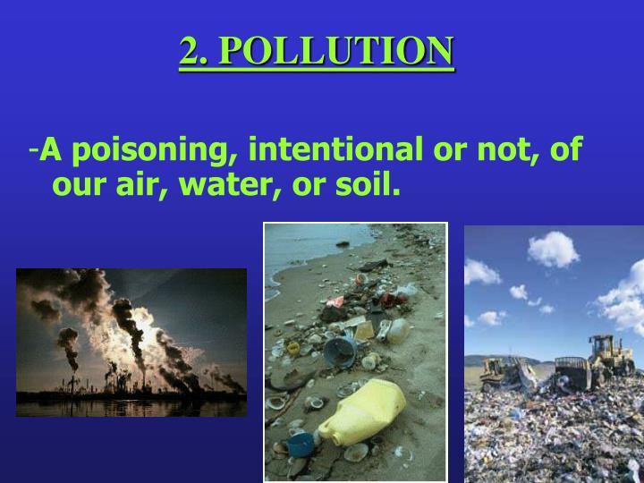 2. POLLUTION