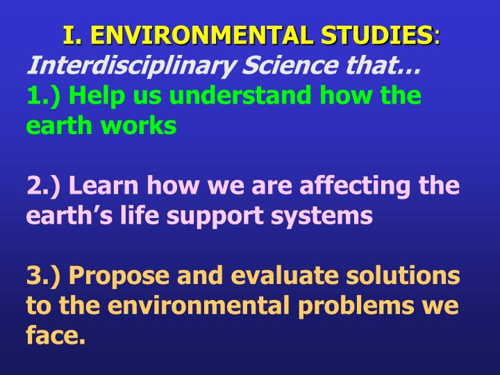 I. ENVIRONMENTAL STUDIES