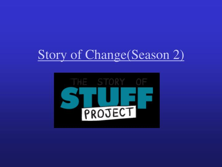 Story of Change(Season 2)