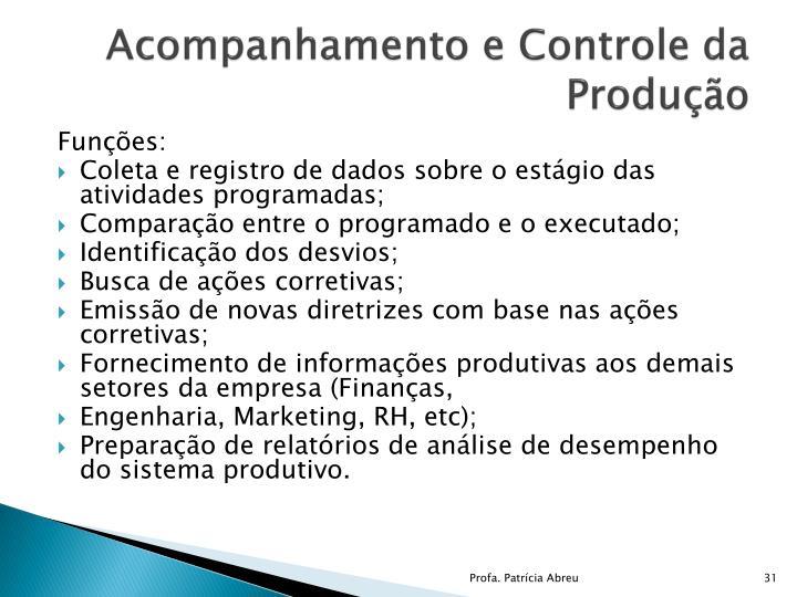 Acompanhamento e Controle da Produção