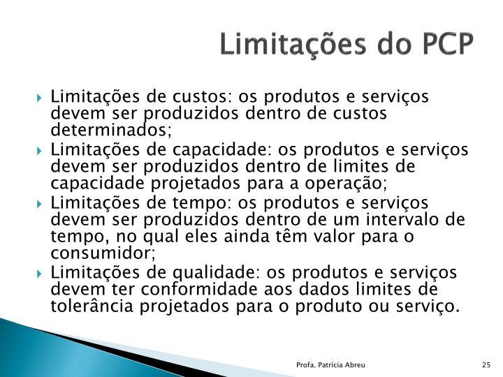 Limitações do PCP