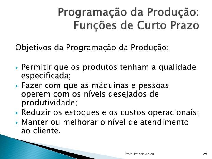 Programação da Produção: