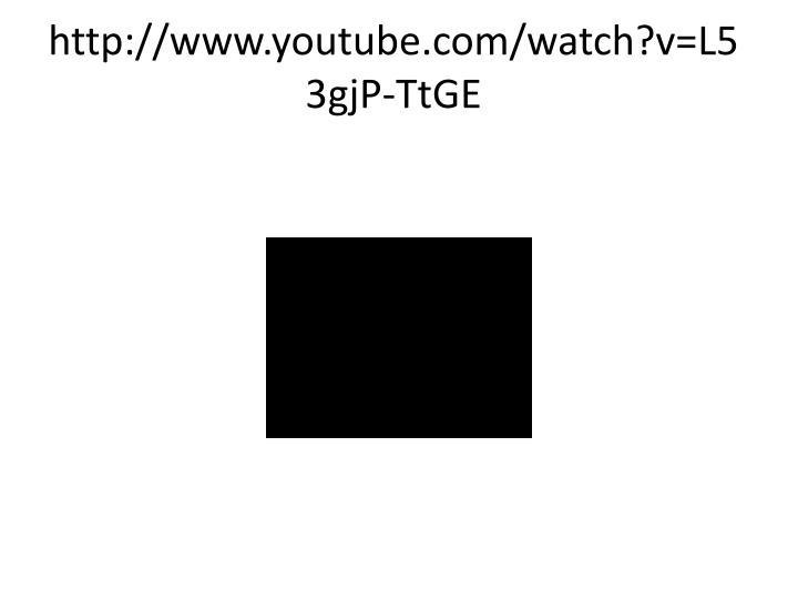 http://www.youtube.com/watch?v=L53gjP-TtGE