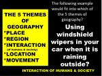 the following example would fit into which of the 5 themes of geography