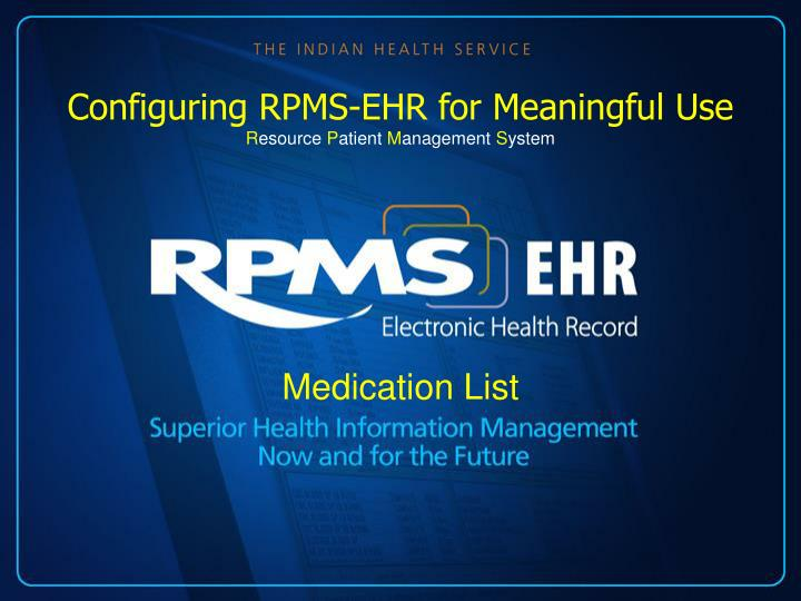 Configuring RPMS-EHR for Meaningful Use