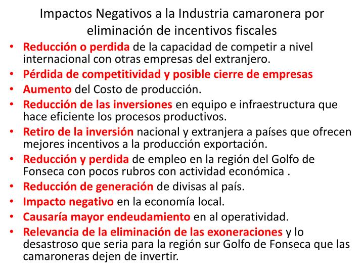 Impactos Negativos a la Industria camaronera por eliminación de incentivos fiscales
