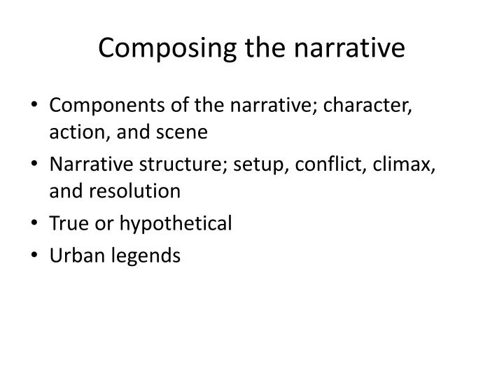 Composing the narrative