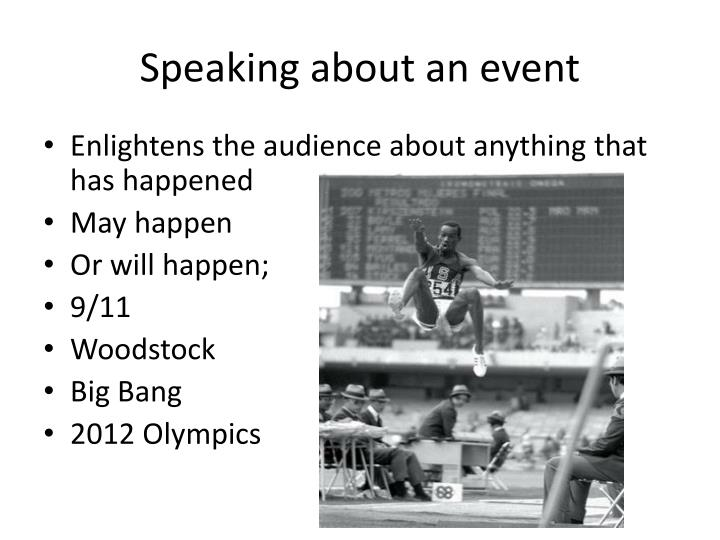 Speaking about an event