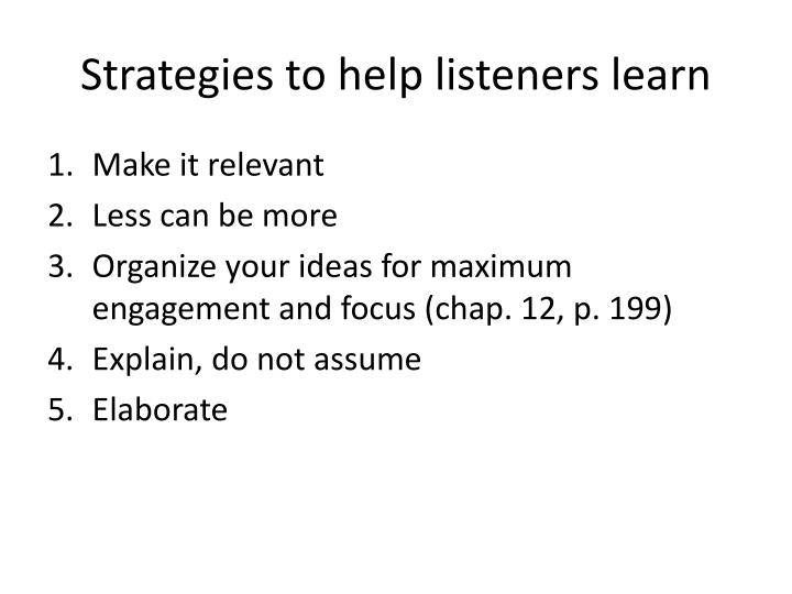 Strategies to help listeners learn