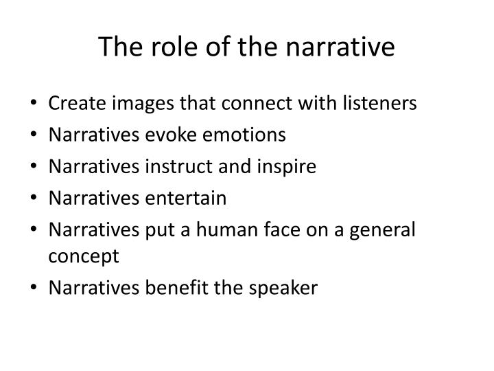 The role of the narrative