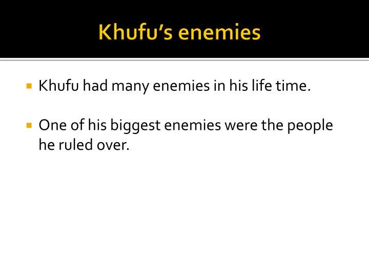 Khufu's enemies