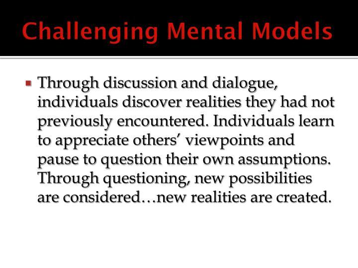 Challenging Mental Models
