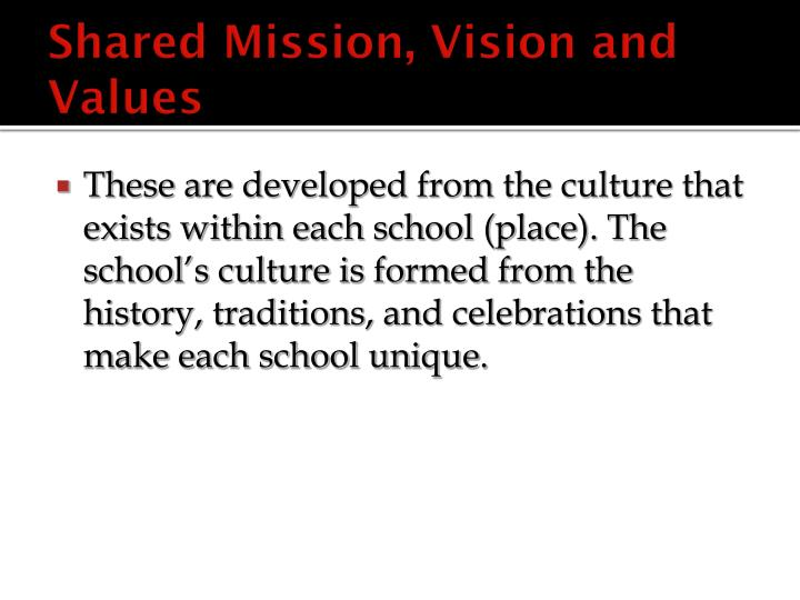 Shared Mission, Vision and Values