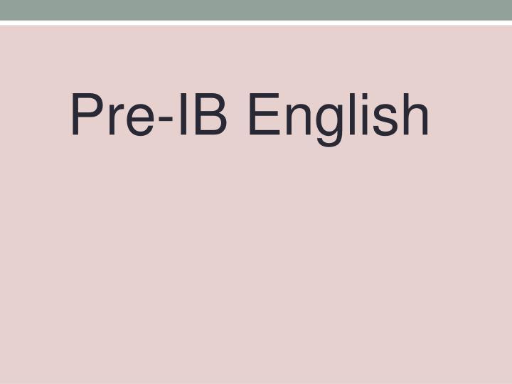 Pre-IB English