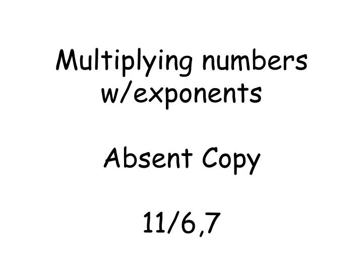 Multiplying numbers w/exponents