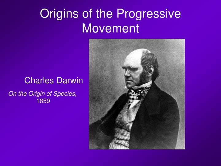 Origins of the Progressive Movement