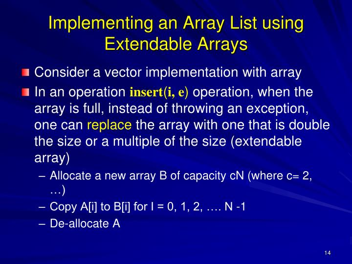 Implementing an Array List using Extendable Arrays