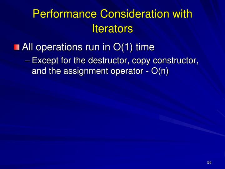 Performance Consideration with Iterators