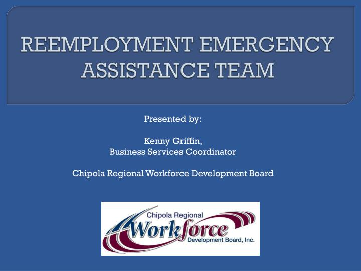 reemployment emergency assistance team