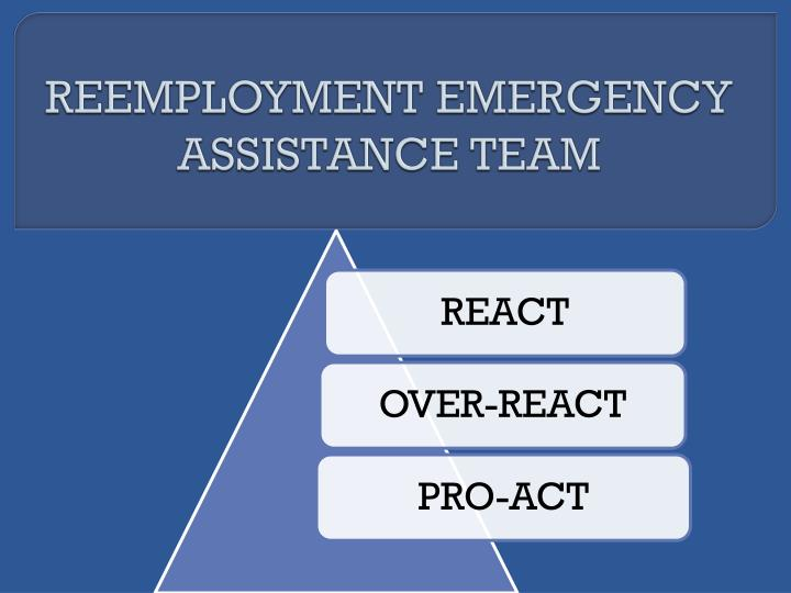 Reemployment emergency assistance team1