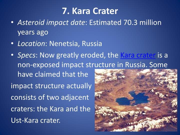 7. Kara Crater
