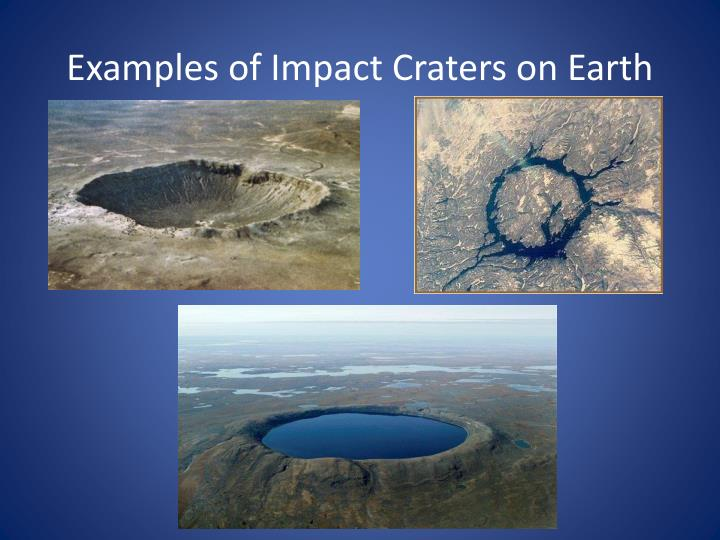 Examples of Impact Craters on Earth