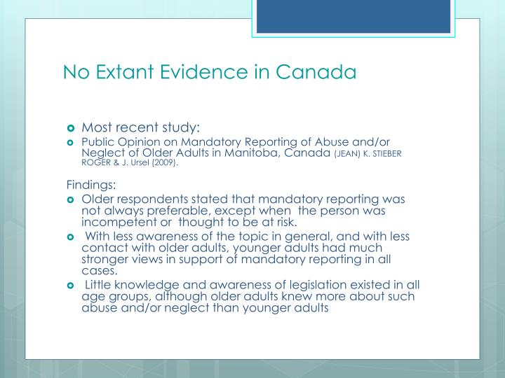 No Extant Evidence in Canada