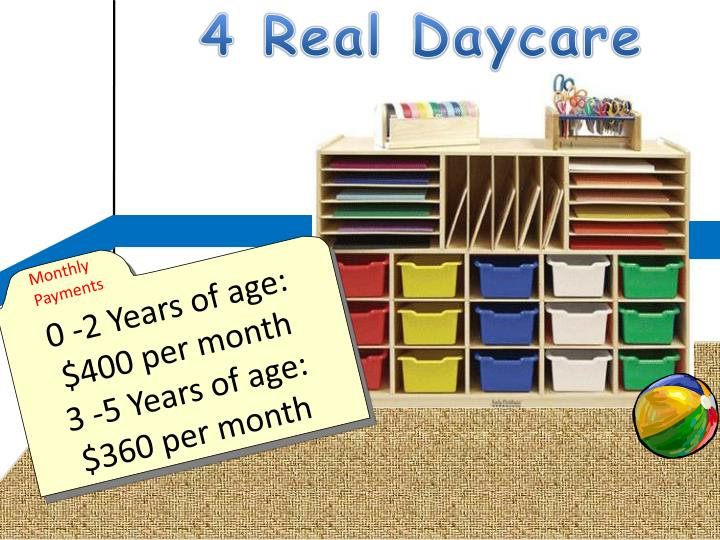4 Real Daycare