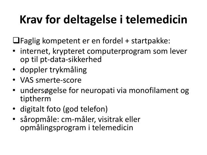 Krav for deltagelse i telemedicin