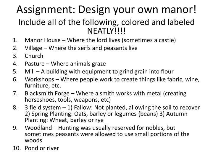 Assignment: Design your own manor!