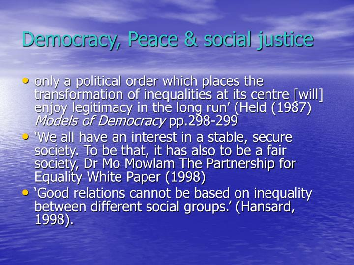 Democracy, Peace & social
