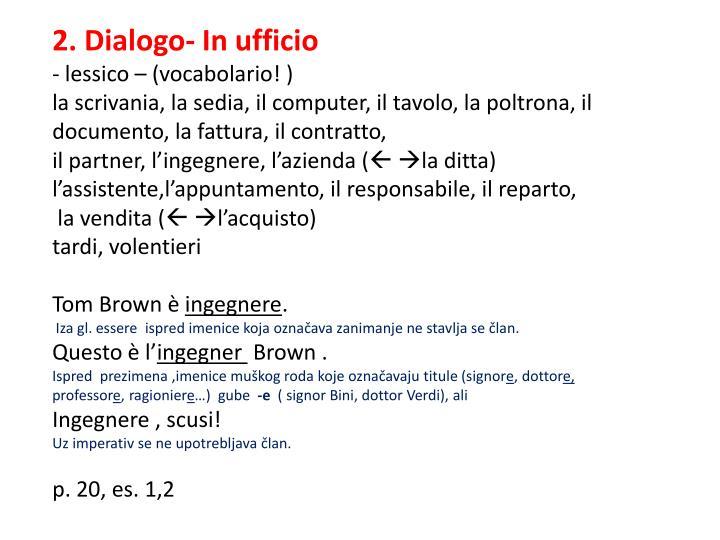 2. Dialogo- In ufficio