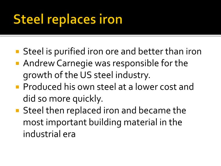 Steel replaces iron