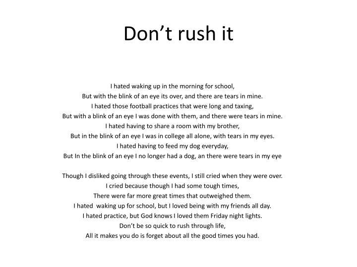 Don't rush it