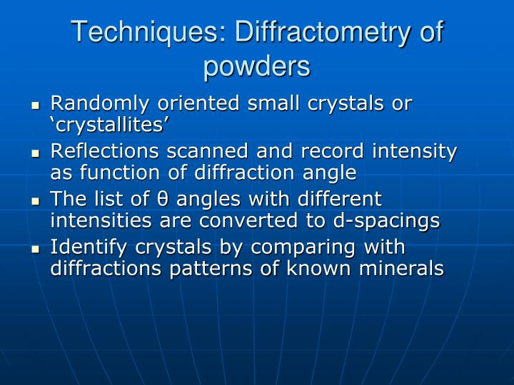 Techniques: Diffractometry of powders
