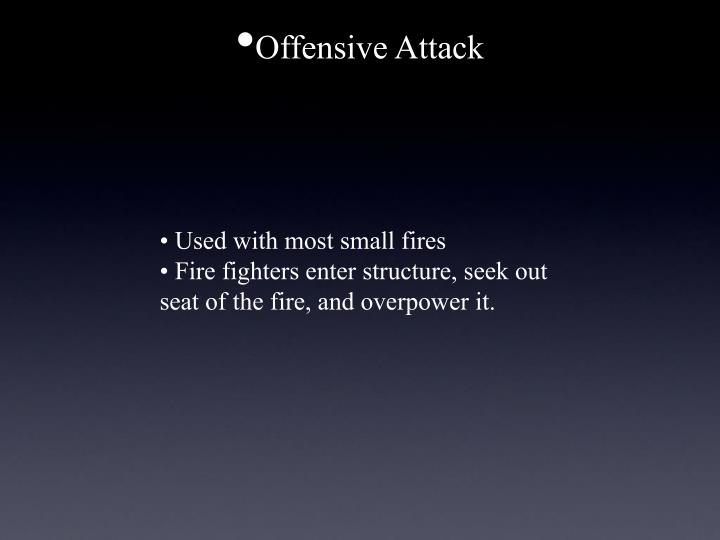 Offensive Attack